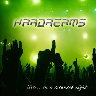 Hardreams-Live...on A Dreamers Night (live)