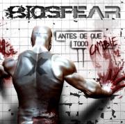 "Biosfear – ""Antes de que todo cambie"""