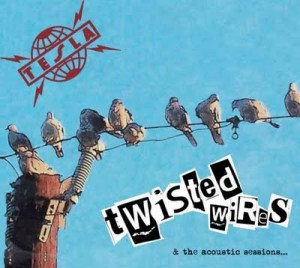 """Tesla – """"Twisted Wires"""""""