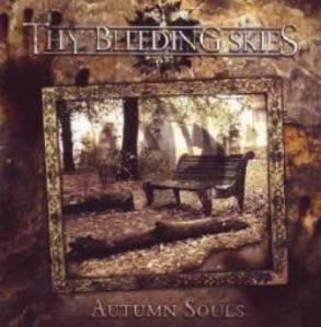 Autumn Souls - Thy Bleeding Skies