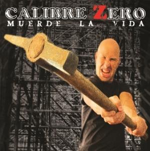 """Calibre Zero - su último trabajo """"Muerde La Vida"""""""