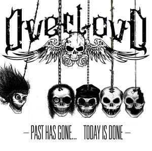"Overloud - ""Past has Gone, Today is Done"""
