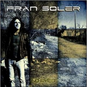 "Fran Soler – ""No Eyes"""