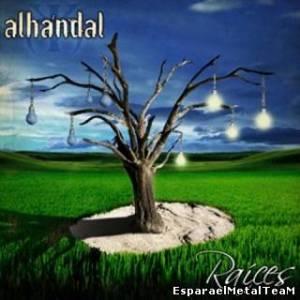 "Alhandal – ""Raíces"""