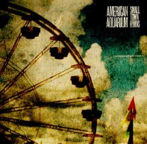 "American Aquarium - ""Small Town Hymns"""