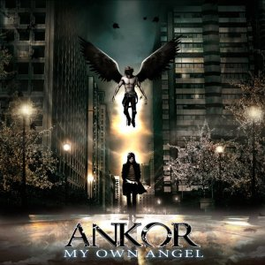 "Ankor -  ""My Own Angel"""