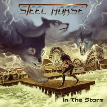 "Steel Horse – ""In the storm"""