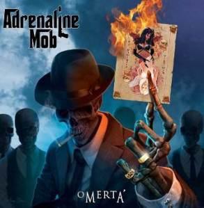 "Adrenaline Mob - ""Omerta"""