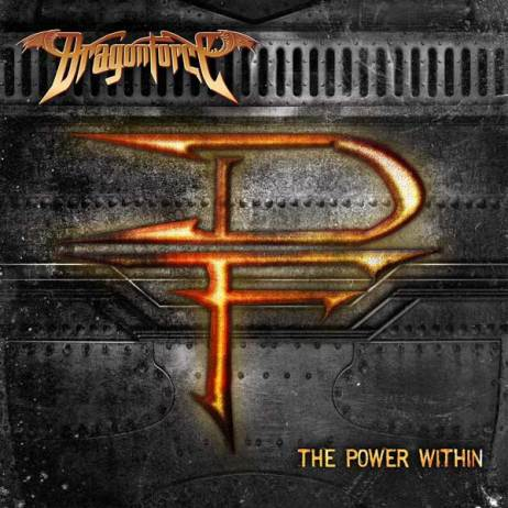 "Dragonforce - ""The Power Within"""