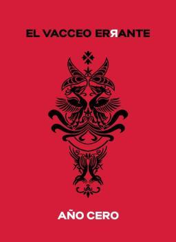 """El Vacceo Errante - """"Año cero"""""""