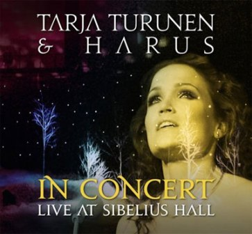"Tarja Turunen & Harus – ""In Concert: Live At Sibelius Hall"""