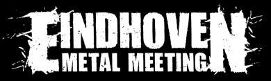 Eindhoven Metal Meeting 2012